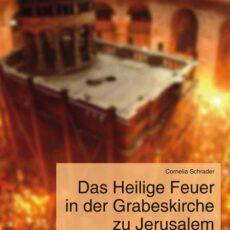 """Buchbesprechung Schrader """"Das Heilige Feuer"""""""