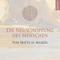 """Buchbesprechung al-Maskin: """"Die Neuschöpfung des Menschen"""""""